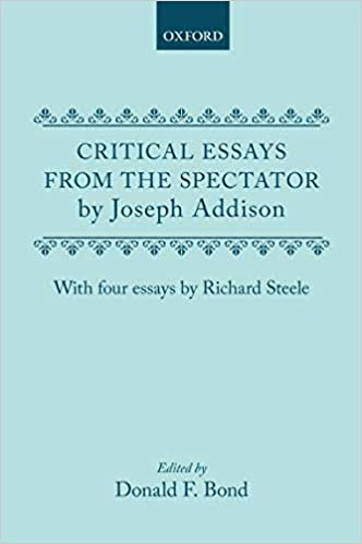 High School Argumentative Essay Topics Critical Essays From The Spectator By Joseph Addison With Four Essays By  Richard Steele Oxford English Texts St Edition Example Proposal Essay also Good Essay Topics For High School Amazoncom Critical Essays From The Spectator By Joseph Addison  High School Argumentative Essay Examples