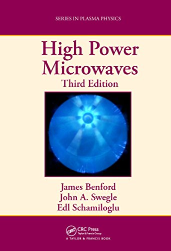 High Power Microwaves (Series in Plasma - Series Hpm