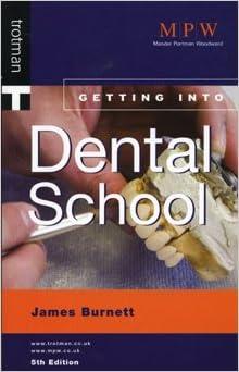 Getting into Dental School (Getting into): 9781844551156: Amazon ...