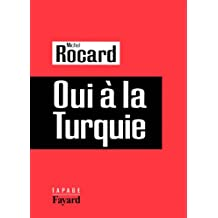 Oui à la Turquie (Documents) (French Edition)