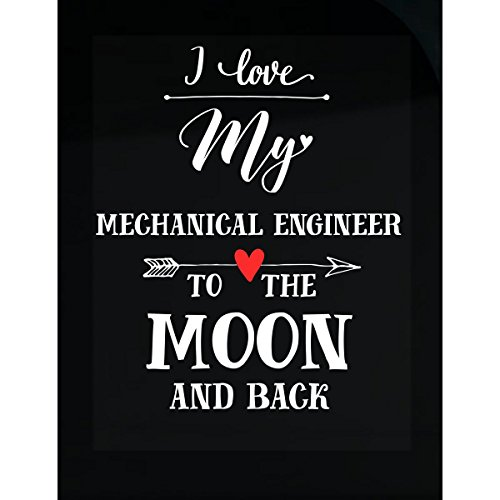 Inked Creatively I Love My Mechanical Engineer to The Moon and Back Sticker