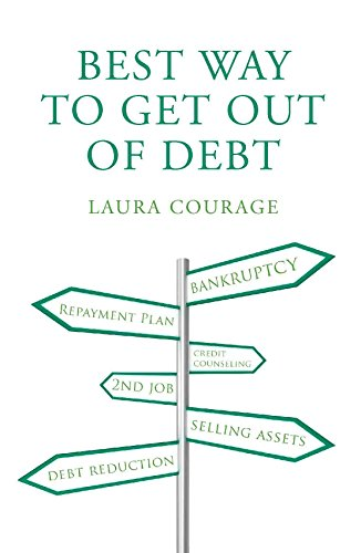 What is the Best Way to Get Out of Debt? (Best Way To Get Out Of Debt)