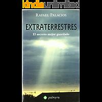 Extraterrestres - el secreto mejor Guardado