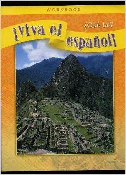 ¡Viva el español!: ¿Qué tal?, Workbook (VIVA EL ESPANOL) (Spanish Edition)