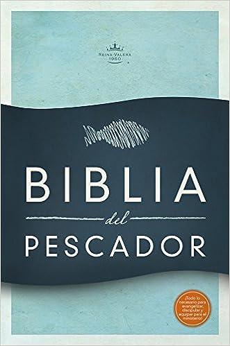 RVR 1960 Biblia del Pescador, tapa suave: Evangelismo Discipulado ...