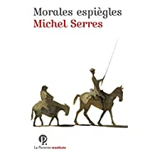 Morales espiègles (Manifestes) (French Edition)