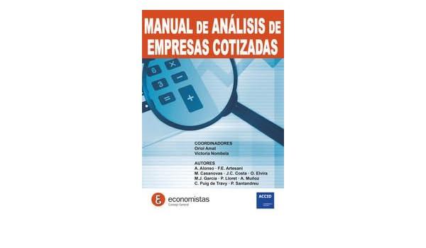 Manual de análisis de empresas cotizadas: Oriol Amat ...