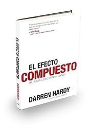 El Efecto Compuesto (The Compound Effect) (Spanish Edition)
