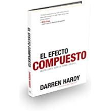 El Efecto Compuesto (The Compound Effect) (Spanish Edition)