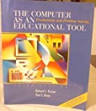 The Computer as an Educational Tool : Productivity and Problem Solving, Forcier, Richard C. and Descy, Don E., 0130895830
