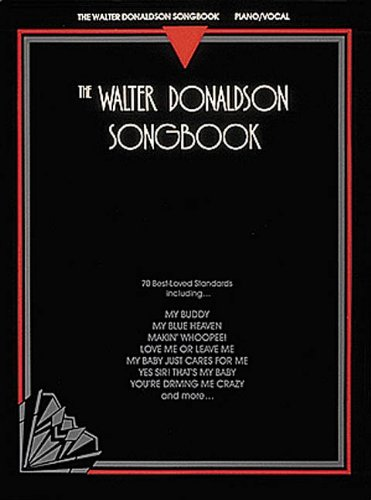 The Walter Donaldson Songbook