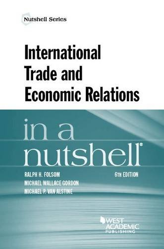International Trade and Economic Relations in a Nutshell (Nutshells)