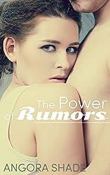 The Power of Rumors