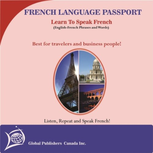 Learn to Speak French: English-French Phrase and Word Audio Book