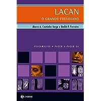 Lacan, o grande freudiano