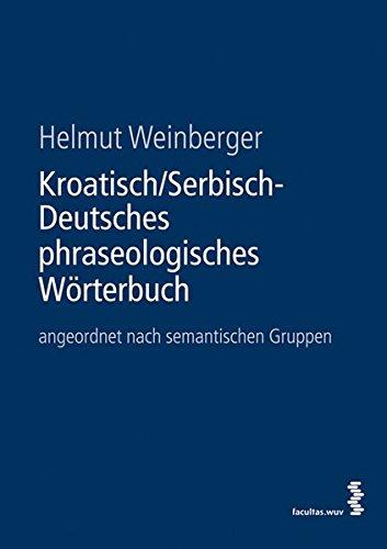 kroatisch-serbisch-deutsches-phraseologisches-wrterbuch