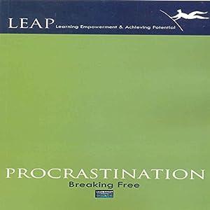 Procrastination: Breaking Free Audiobook