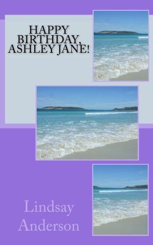 Happy Birthday, Ashley Jane! (The Girls Of Henley Beach) (Volume 30)