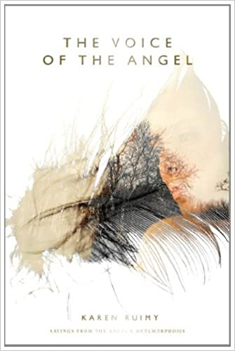 buy the voice of the angel sayings from the angel s metamorphosis