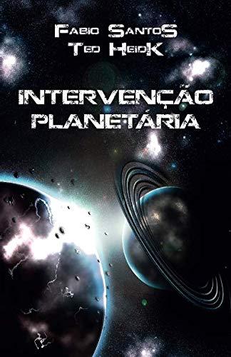 Intervenção Planetária (Portuguese Edition)