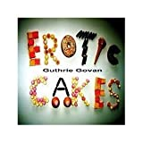 Erotic Cakes by Guthrie Govan [Music CD] by Guthrie Govan (1000-08-03)