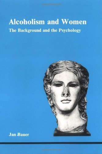 By Jan Bauer Alcoholism and Women: The Background and the Psychology (Studies in Jungian Psychology By Jungian An (No Edition Stated) [Paperback]