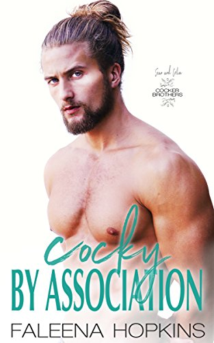 Cocky By Association (Cocker Brothers, The Cocky Series Book 14) cover