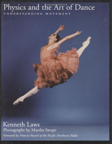 Download Physics and the Art of Dance: Understanding Movement PDF