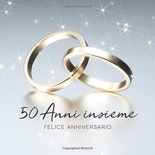 Anniversario Di Matrimonio 50 Anni.50 Anni Insieme Libro Degli Ospiti Per Aniiversario Di Matrimonio
