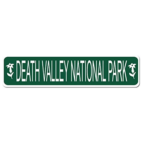 DEATH VALLEY NATIONAL PARK - Green Vinyl on White - 4X17 Aluminum Street Sign County Street Sign