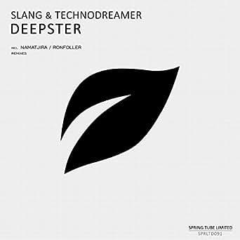 Deepster By Slang Technodreamer On Amazon Music Amazon Com