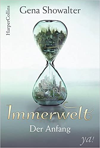 https://www.amazon.de/Immerwelt-Anfang-Everlife-Gena-Showalter/dp/3959672098/ref=sr_1_1?s=books&ie=UTF8&qid=1524251416&sr=1-1&keywords=immerwelt