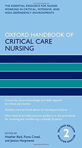 Oxford Handbook of Critical Care Nursing (Oxford Handbooks in Nursing) - Jessica Critical Care