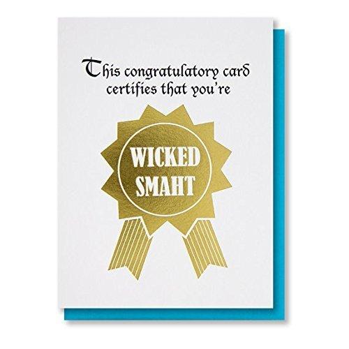 Wicked Smaht Funny Snarky Graduation Congratulations