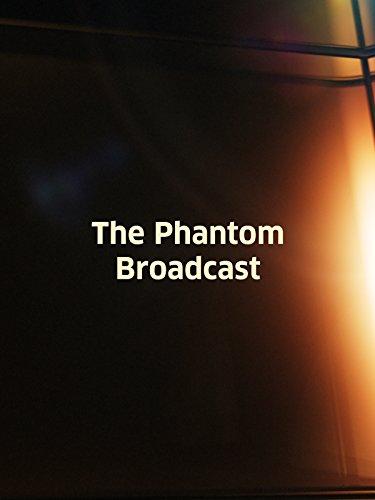 phantom-broadcast-the