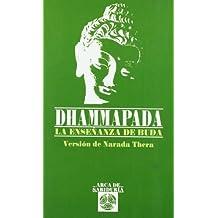 Dhammapada - La Ensenanza del Buda