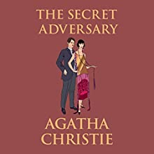 The Secret Adversary Audiobook by Agatha Christie Narrated by Emma Fenney
