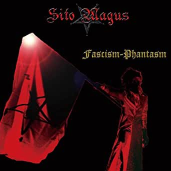 Amazon.com: Fascism-Phantasm: Sito Magus: MP3 Downloads