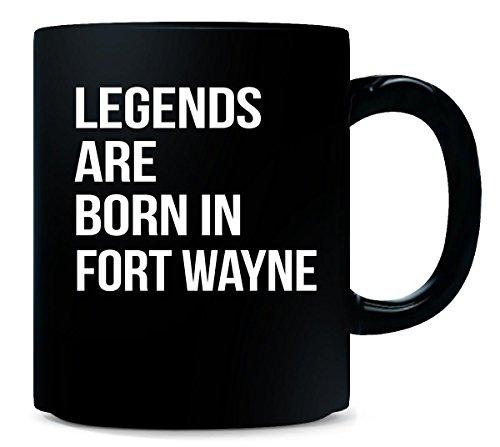 Legends Are Born In Fort Wayne City. Funny Gift - Mug (Halloween City Fort Wayne)
