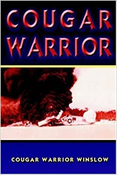 COUGAR WARRIOR by COUGAR WARRIOR WINSLOW (2005-03-02)