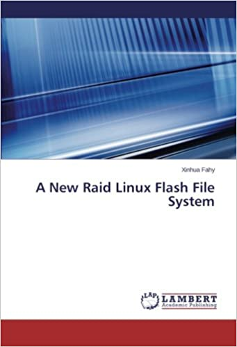 A New Raid Linux Flash File System: Xinhua Fahy