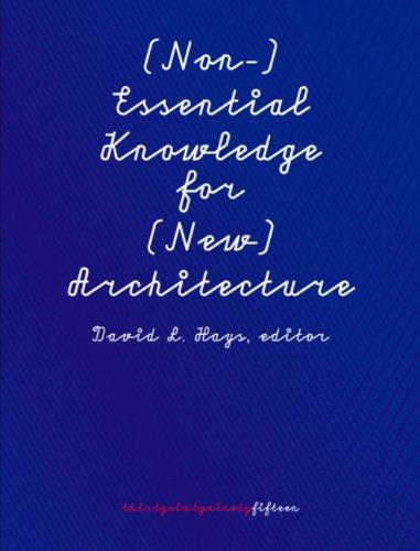 Download (Non-)Essential Knowledge for (New) Architecture: 306090, Volume 15 PDF