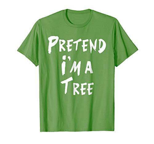(Pretend I'm a tree Shirt - Easy DIY Halloween Costume)