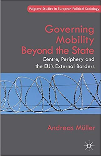 Governing Mobility Beyond the State: Centre, Periphery and