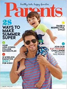 Parents Magazine June 2015 Issue 28 Ways To Make Summer Super