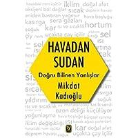 Havadan Sudan Dogru Bilinen Yanlislar: Doğru Bilinen Yanlışlar