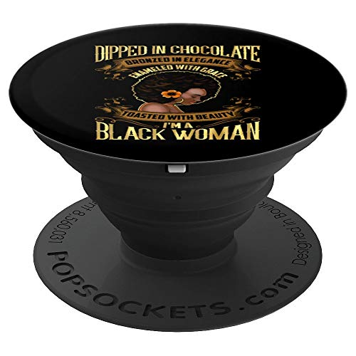 (Dipped In Chocolate d Enameled Toasted Black Woman - PopSockets Grip and Stand for Phones and Tablets)