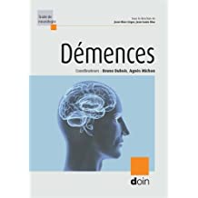 Démences (traité de Neurologie) 2e Éd.