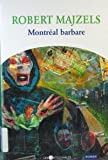 img - for Montr al barbare book / textbook / text book