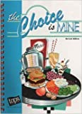img - for The Choice is Mine Revised Edition book / textbook / text book